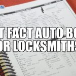 Locksmith Fast Facts Auto Book | Mr. Locksmith Blog